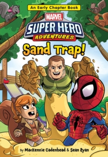 Super Hero Adventures Sand Trap! : An Early Chapter Book, Paperback Book