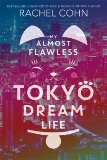 My Almost Flawless Tokyo Dream Life, Paperback / softback Book