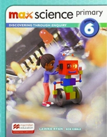Max Science primary Journal 6 : Discovering through Enquiry, Paperback / softback Book