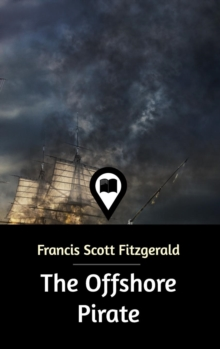 The Offshore Pirate, Hardback Book