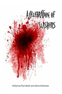 A Celebration of Slashers, Paperback / softback Book