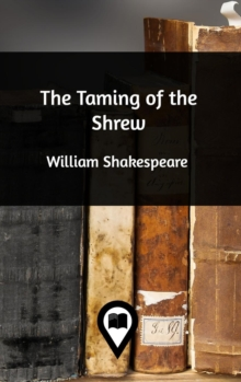 The Taming of the Shrew, Hardback Book