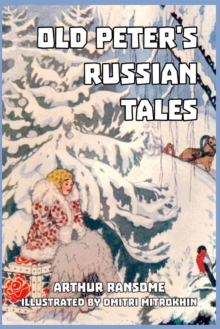 Old Peter's Russian Tales, Paperback / softback Book