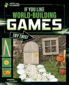 If You Like World-Building Games, Try This!, Hardback Book