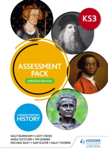 Understanding History: Key Stage 3: Assessment Pack: Updated Edition, PDF eBook