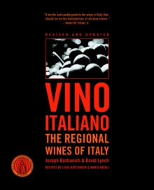 Vino Italiano : Regional Wines of Italy, Paperback Book