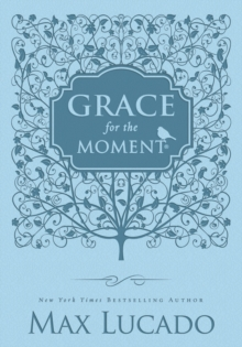 Grace for the Moment : Inspirational Thoughts for Each Day of the Year, Leather / fine binding Book
