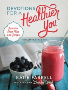 Devotions for a Healthier You, Hardback Book