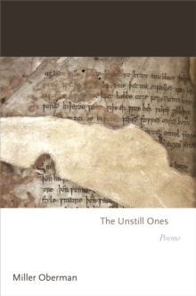 The Unstill Ones : Poems, EPUB eBook