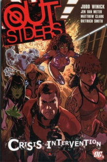 Outsiders TP Vol 04 Crisis Intervention, Paperback Book