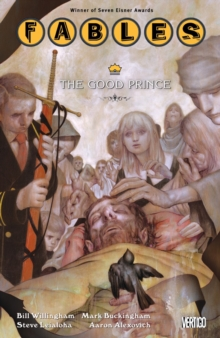 Fables : Fables TP Vol 10 The Good Prince The Good Prince Volume 10, Paperback Book