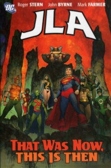 Jla That Was Then This Is Now TP, Paperback / softback Book