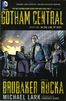 Gotham Central TP Book 01 In The Line Of Duty, Paperback Book