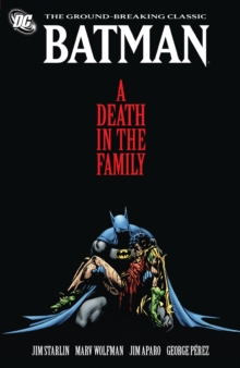 Batman: A Death in the Family, Paperback / softback Book