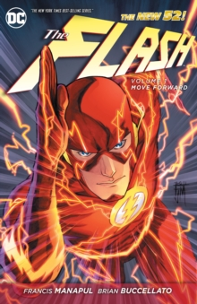 The Flash Volume 1: Move Forward TP (The New 52), Paperback Book