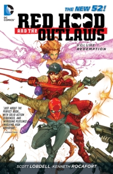 Red Hood and the Outlaws Volume 1:  REDemption TP, Paperback Book