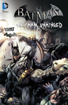 Batman: Arkham Unhinged Volume 2, Paperback Book