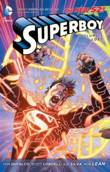 Superboy Volume 3: Lost (The New 52), Paperback Book