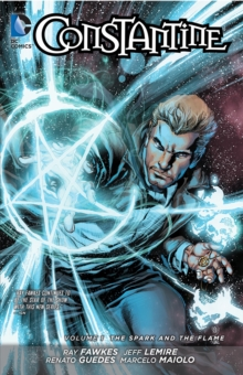 Constantine Volume 1: The Spark and the Flame TP (The New 52), Paperback Book