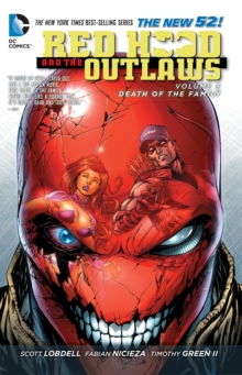 Red Hood And The Outlaws Vol. 3, Paperback Book