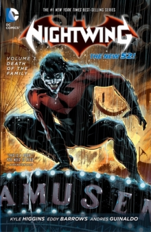 Nightwing Vol. 3 : Death Of The Family (The New 52), Paperback / softback Book