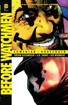 Before Watchmen, Paperback Book