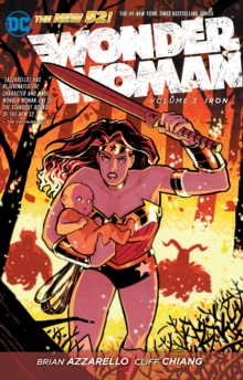 Wonder Woman Volume 3: Iron TP (The New 52), Paperback Book