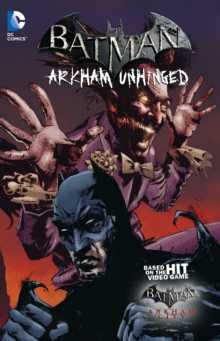 Batman: Arkham Unhinged Volume 3 TP, Paperback Book