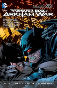 Forever Evil: Arkham War TP (The New 52), Paperback Book