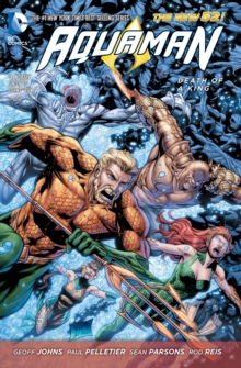 Aquaman Vol. 4 Death Of A King (The New 52), Paperback Book