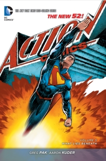 Superman - Action Comics Vol. 5 What Lies Beneath (The New 52), Paperback Book