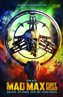 Mad Max: Fury Road TP, Paperback Book