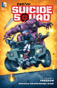 New Suicide Squad Volume 3 Freedom, Paperback / softback Book