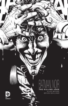 Batman Noir The Killing Joke, Hardback Book