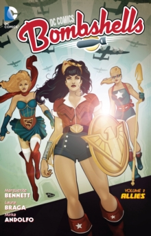 Dc Comics Bombshells Vol. 2, Paperback / softback Book