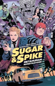 Sugar & Spike, Paperback / softback Book