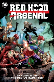 Red Hood/Arsenal Vol. 2, Paperback / softback Book