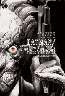 Batman Two Face Face The Face Deluxe Edition HC, Hardback Book