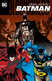 Elseworlds: Batman Volume 3, Paperback / softback Book