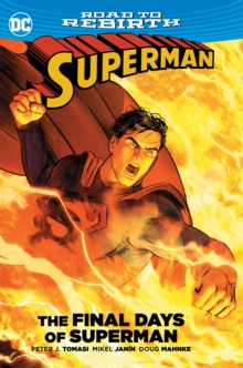 Superman The Final Days of Superman TP, Hardback Book