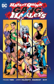 Harley Quinn And Her Gang Of Harleys, Paperback / softback Book