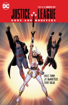 Justice League Gods and Monsters TP, Paperback Book