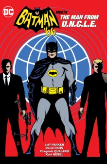 Batman '66 Meets The Man From U.N.C.L.E., Paperback / softback Book