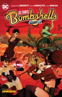 DC Comics Bombshells Vol. 3, Paperback / softback Book