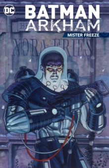 Batman Arkham Mister Freeze, Paperback Book