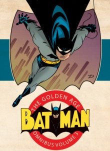 Batman The Golden Age Omnibus HC Vol 3, Hardback Book