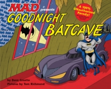 Goodnight Batcave, Hardback Book