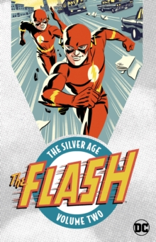 The Flash The Silver Age Vol. 2, Paperback / softback Book