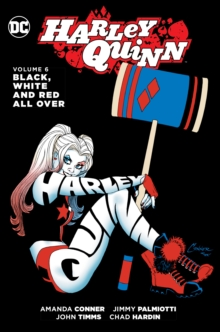 Harley Quinn Vol. 6 Black, White And Red All Over, Paperback Book