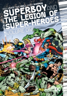 Superboy And The Legion Of Super-Heroes Vol. 1, Hardback Book